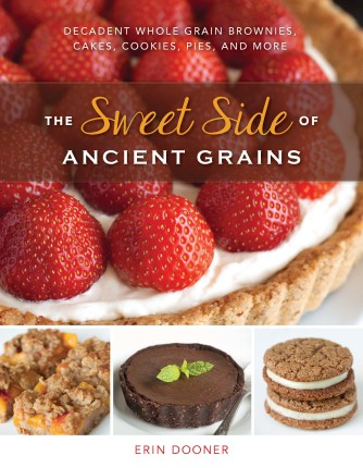 The Sweet Side of Ancient Grains by